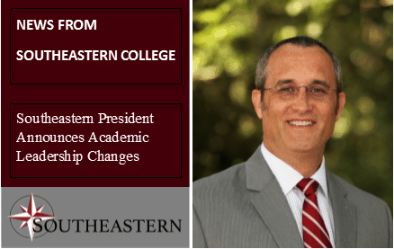 Southeastern President Announces Academic Leadership Changes